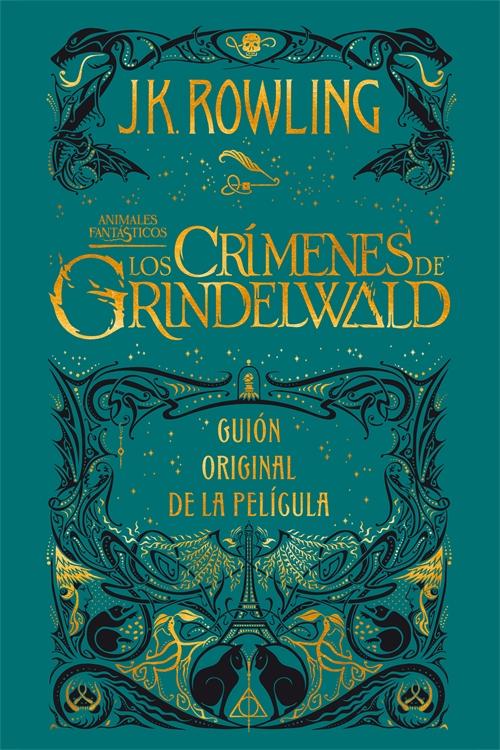 Animales fantásticos: Los crímenes de Grindelwald Guión original de la película