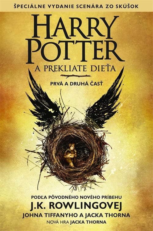 Harry Potter a prekliate dieťa - prvá a druhá časť (Špeciálne vydanie scenára zo skúšok)