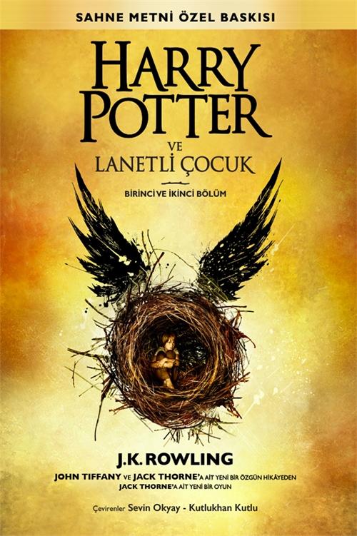 Harry Potter ve Lanetli Çocuk Birinci ve İkinci Bölüm (Sahne Metni Özel Baskısı)