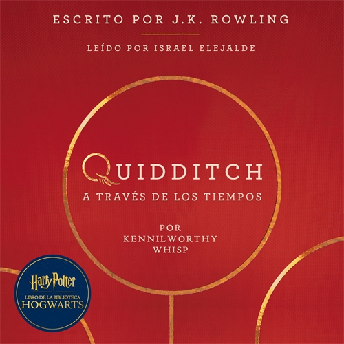 Quidditch a través de los tiempos